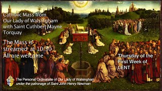 Mass for Thursday of The First Week of Lent  from Our Lady of Walsingham Torquay