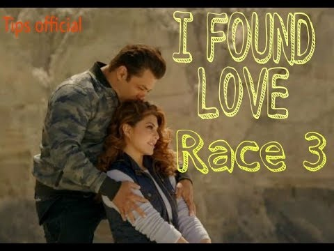 I Found Love Song - Race 3 | Salman Khan ,Jacqueline Fernandez | Vishal Mishra | By Tips Official