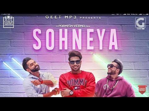 Sohneya (Full Song) - Guri | Parmish Verma | Sukhe E | New Punjabi Song 2017