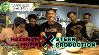 Haze X Sterk Production: Green Food Challenge