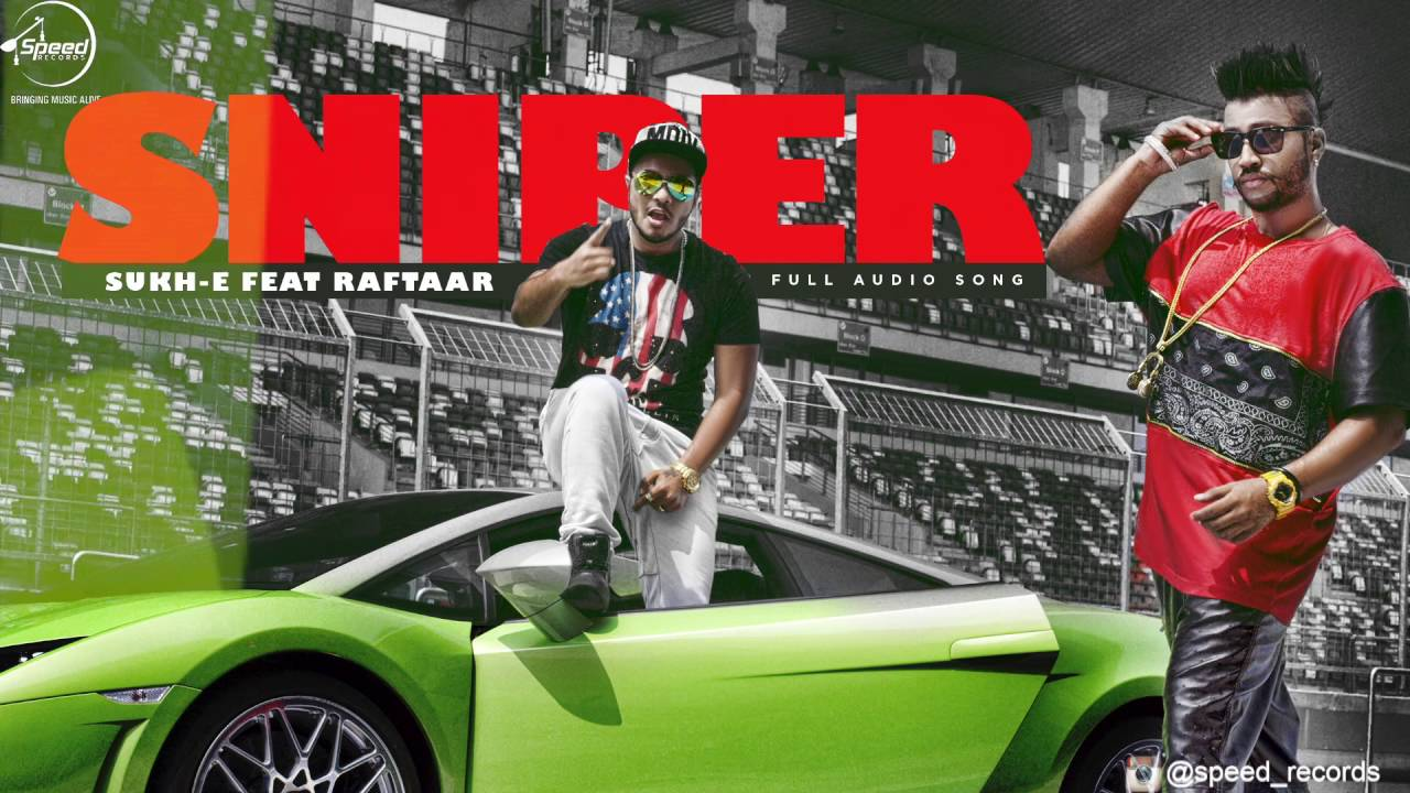 Sniper (Full Audio Song) | Muzical Doctorz Sukhe Feat