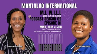 M.I. W.I.L.L. Podcast -- Series 2 Episode 1: Listening to your Body with Michelle Aiken, DAT