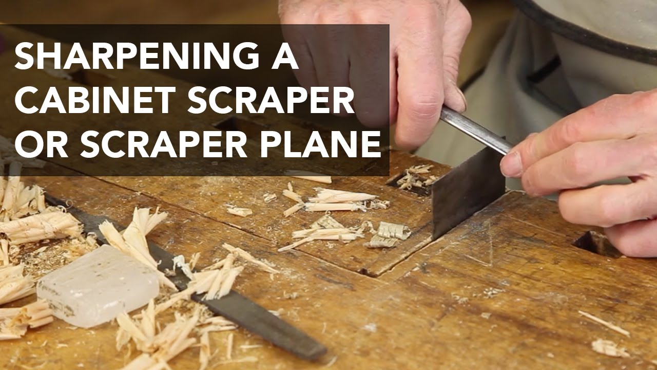 Sharpening Scraper Planes and Cabinet Scrapers - YouTube