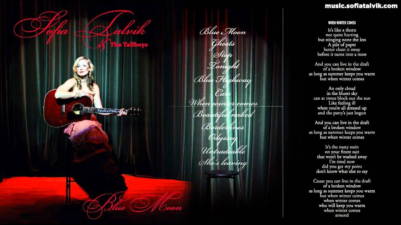 Download Sofia Talvik - 07. When Winter Comes - Blue Moon (YouTube Album)