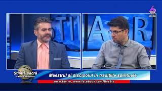 STIINTA SACRA 2019 06 29 Maestrul şi discipolul în tradiţiile spirituale
