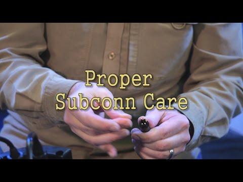 Proper Subconn Care