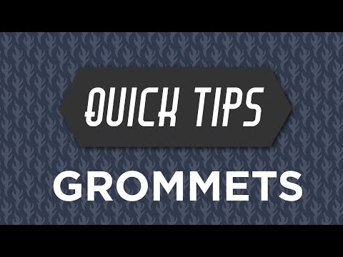 Quick Tips with Rob Appell: Grommets
