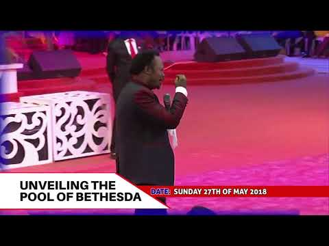 UNVEILING THE POOL OF BETHESDA - BRO. JOSHUA IGINLA
