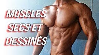 Musculation: Avoir des muscles secs et dessinés