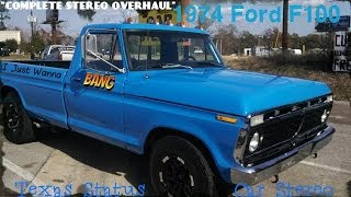 "1974 Ford F-100 ""COMPLETE STEREO OVERHAUL"""