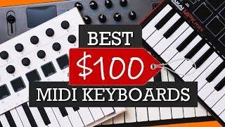 TOP 5:  Best Midi Keyboards Under $100 (2019)