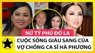 Cuộc Sống Giàu Sang Của Vợ Chồng Ca Sĩ Hà Phương Và Tỷ Phú Đô La Chính Chu