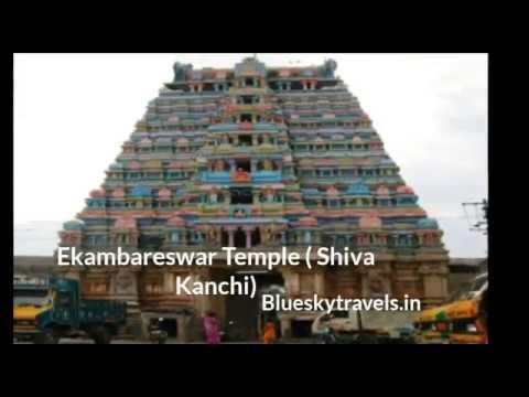 Kancheepuram Tourist Attractions    Bluesky Travels India