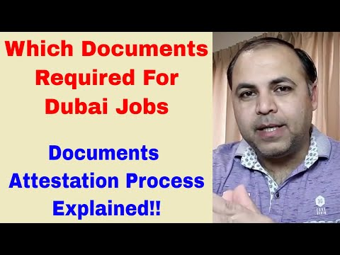 What Certificates Do You Need For Dubai Jobs || Certificates attestation Process || Jobs in Dubai