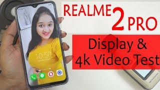 Realme 2 Pro - 4K Video & Display Test