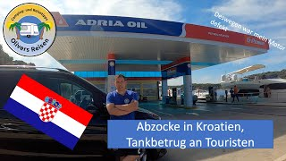 Abzocke in Kroatien Tankbetrug Betrug an Touristen