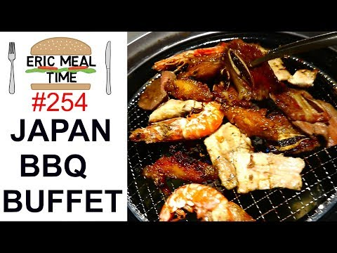 Japan BBQ All-You-Can-Eat - Eric Meal Time #254