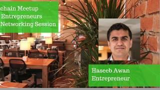 ADI Meetup Entrepreneurship Series - Haseeb Awan