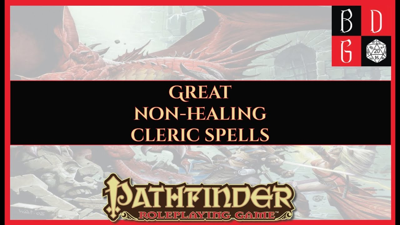 \Pathfinder/ Min-Maxing For Fun And Profit IV - Cleric Spell Optimization,  NO HEALS ALLOWED