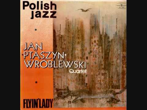 Jan Ptaszyn Wroblewski Quartet, Flyin Lady LP,