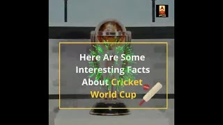 Here Are Some Interesting Facts About Cricket World Cup | ABP …