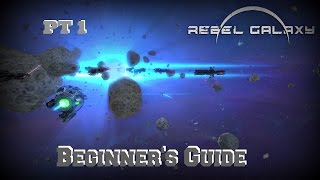 Rebel Galaxy: Beginner