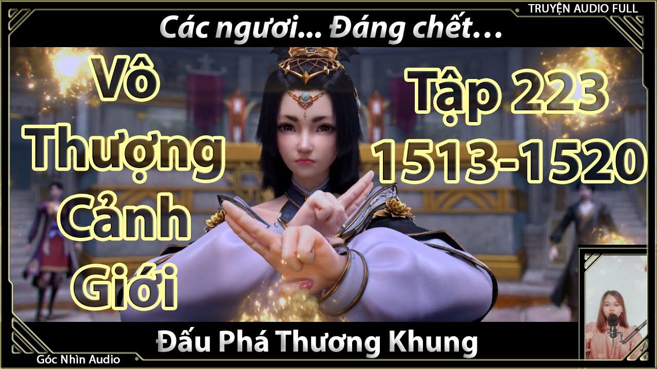 [Dịch Chuẩn] Đấu Phá Thương Khung hậu truyện tập 223 (chương 1513-1520)| Cửu Chuyển Ngưng Huyết Đan