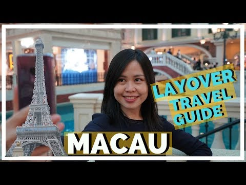 MACAU LAYOVER TRAVEL GUIDE: Macau Day Trip from Hong Kong