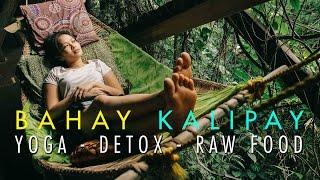 Bahay Kalipay - Yoga Retreat Detox - Palawan Philippines
