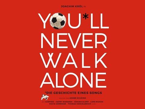 YOU*LL NEVER WALK ALONE [Official HD Trailer, 2017, Deutsch] - Ab 18 Mai im Kino