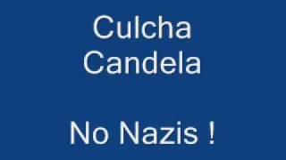 Culcha Candela - No Nazis !