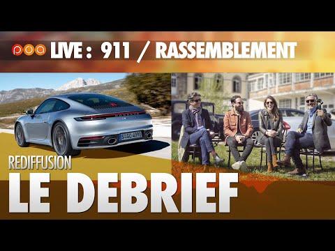 🚗 LIVE・DEBRIEF PORSCHE 911 & RASSEMBLEMENT POA