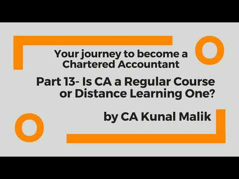 your-journey-to-become-a-chartered-accountant-|-part---13-|-regular-course-or-distance-learning?