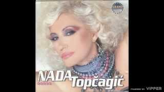 Nada Topcagic - U srcu mom uvek imas dom - (Audio 2004)