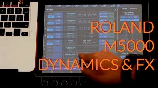 Roland M5000  - Patching FX & Dynamics