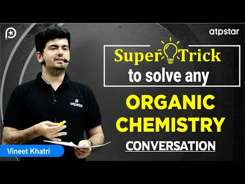 Super TRICK to solve any ORGANIC chemistry Conversion