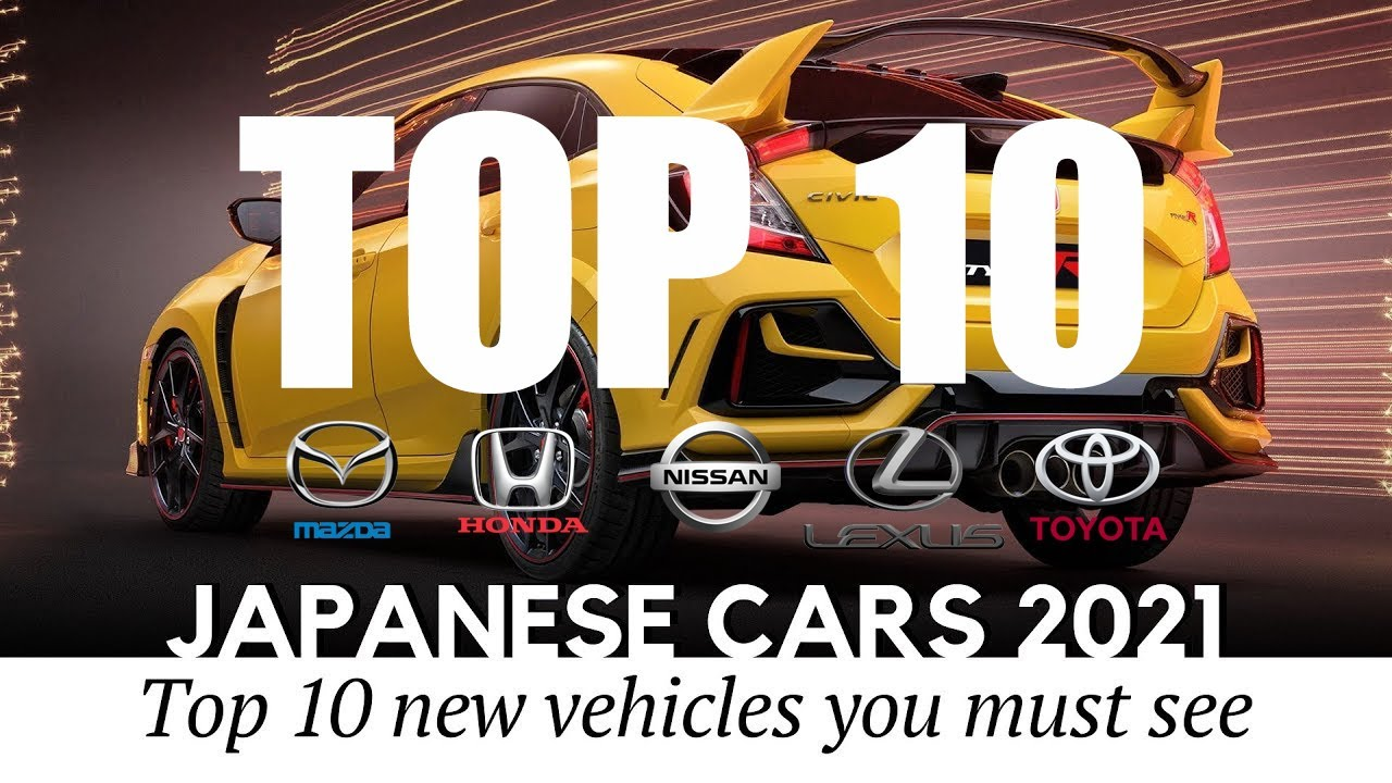 Top 10 New Japanese Cars 2021|Best New Cars for 2021-2022 | Updates, Improvements, Pricing & Mor
