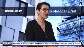 Décideurs du Droit : Emerize, think tank des professions réglementées du droit et du chiffre