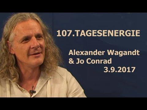 107. TAGESENERGIE - Alexander Wagandt & Jo Conrad| Bewusst.TV - 3.9.2017