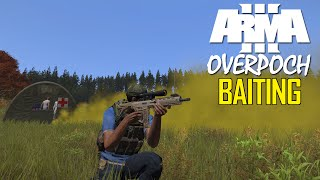 ARMA 3 OverPoch: Part 5 - Baiting