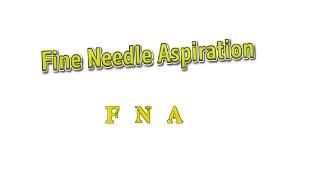 Fine Needle Aspiration of The Thyroid