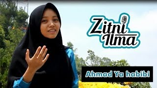 Video Zitni Ilma - Ahmad Ya Habibi versi Sholawat Al Banjari download MP3, 3GP, MP4, WEBM, AVI, FLV September 2018