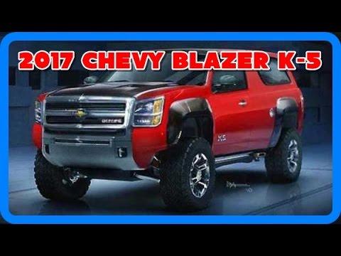 2017 Chevy Blazer K 5 Redesign Interior and Exterior - YouTube