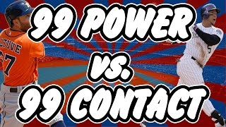 WHAT IS BETTER 99 POWER OR 99 CONTACT? MLB The Show 16 | Franchise Mode