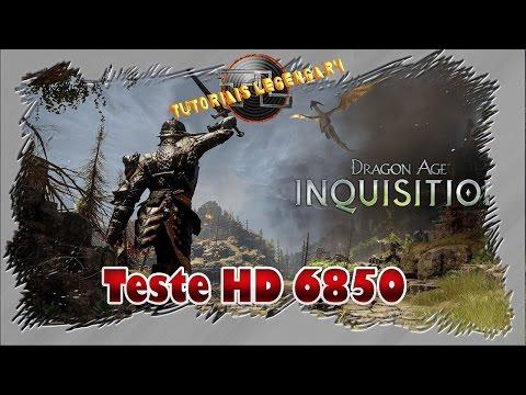 Teste de desempenho da HD6850 no Dragon age Inquisition.