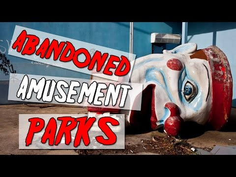 Top 10 Creepiest Abandoned Amusement Parks
