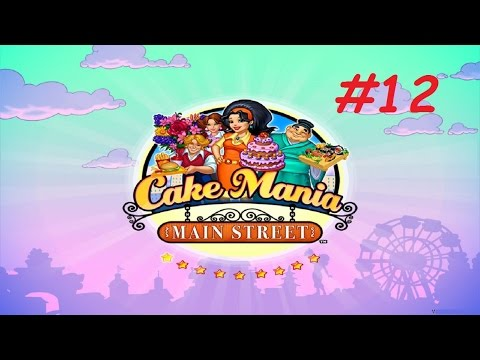 Cake Mania: Main Street - Flower Shop, Day 6 - 10 (#12) (Let's Play / Gameplay)