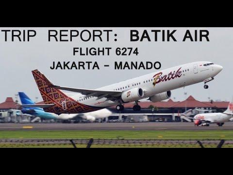 TRIP REPORT: BATIK AIR JAKARTA-MANADO