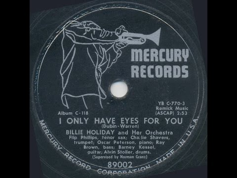 Billie Holiday / I Only Have Eyes For You