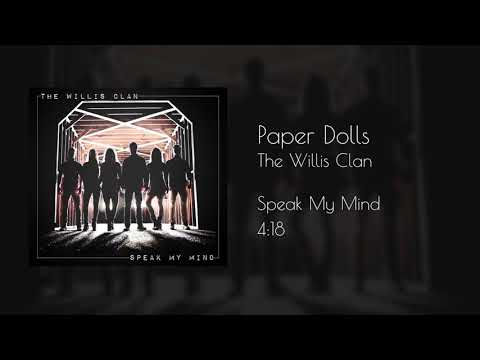 The Willis Clan - Paper Dolls (official Audio)